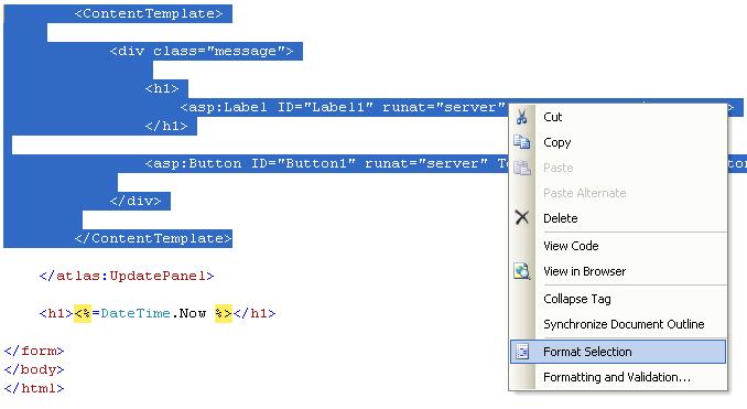 ScottGu's Blog - Tip/Trick: Custom formatting HTML in Visual Web